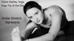 Yoga Tip of the Day: Ankle Stretch / Vajrasana